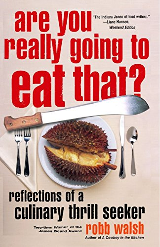 Are You Really Going to Eat That?: Reflections of a Culinary Thrill Seeker von Anchor