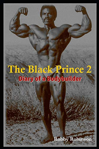 The Black Prince 2: Diary of a Bodybuilder von Lulu Press