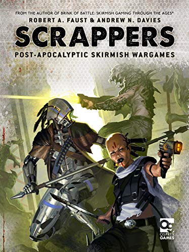 Scrappers: Post-Apocalyptic Skirmish Wargames von Osprey