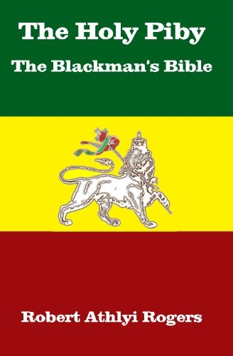 The Holy Piby The Blackman's Bible von Createspace Independent Publishing Platform