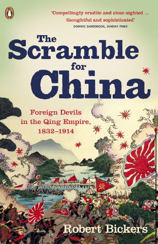 The Scramble for China: Foreign Devils in the Qing Empire, 1832-1914 von Penguin