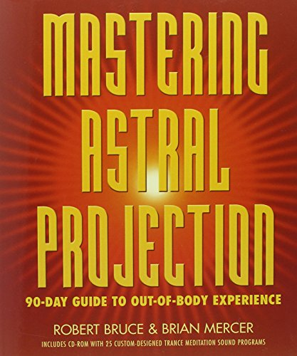 Mastering Astral Projection: 90-Day Guide to Out-Of-Body Experience von LLEWELLYN PUB