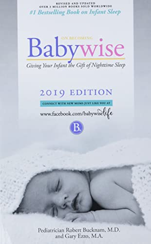 On Becoming Babywise: Giving Your Infant the Gift of Nighttime Sleep - Interactive Support - 2019 Edition von HAWKSFLIGHT & ASSOC