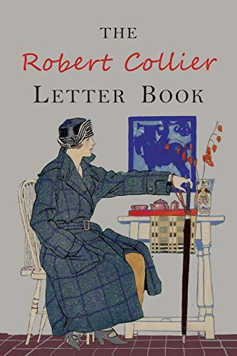 The Robert Collier Letter Book: Fifth Edition von MARTINO FINE BOOKS