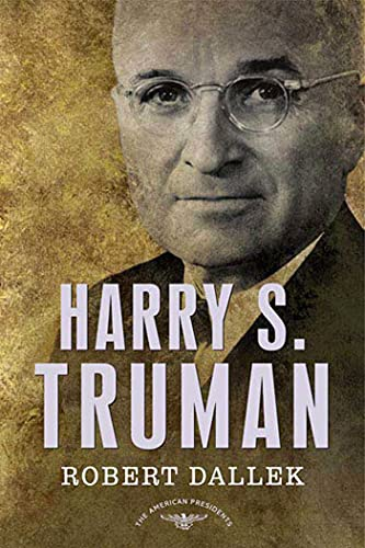 Harry S. Truman: The American Presidents Series: The 33rd President, 1945-1953 von St. Martins Press-3PL