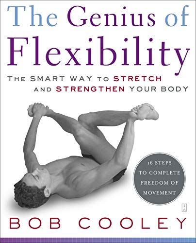 The Genius of Flexibility: The Smart Way to Stretch and Strengthen Your Body von Touchstone