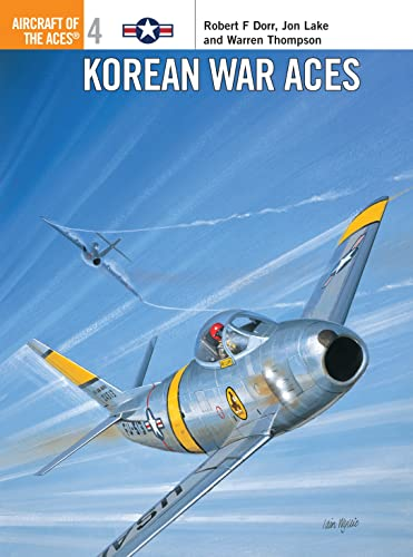 Korean War Aces (Aircraft of the Aces, Band 4) von Osprey Publishing