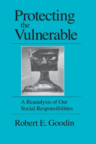 Protecting the Vulnerable: A Re-Analysis of our Social Responsibilities von University of Chicago Press