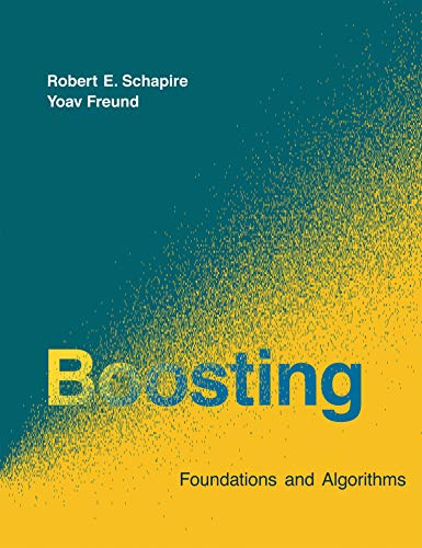 Boosting (Adaptive Computation and Machine Learning)