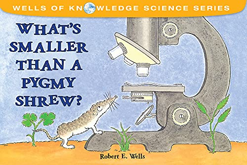 What's Smaller Than a Pygmy Shrew? (Wells of Knowledge Science Series) von ALBERT WHITMAN & CO