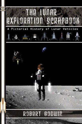 The Lunar Exploration Scrapbook: A Pictorial History of Lunar Vehicles (Apogee Books Space Series) von Collector's Guide Publishing