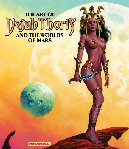 Art of Dejah Thoris and the Worlds of Mars