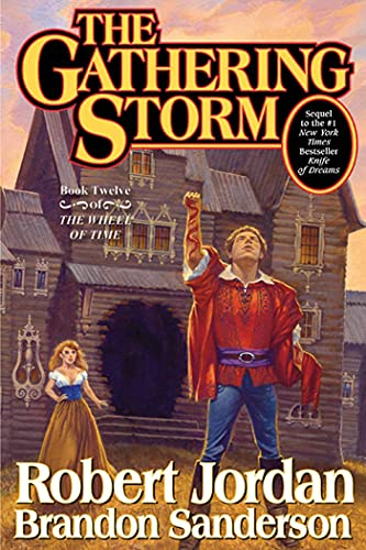 The Gathering Storm: Book Twelve of the Wheel of Time von Tor