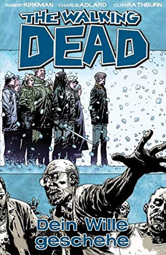 The Walking Dead 15: Dein Wille geschehe von Cross Cult