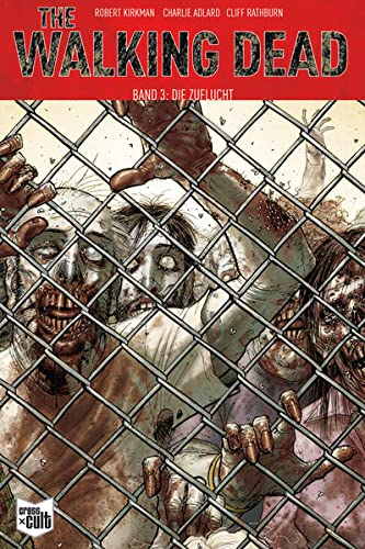 The Walking Dead Softcover 3: Die Zuflucht von Cross Cult