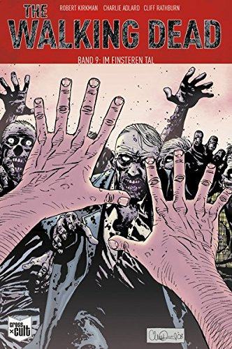 The Walking Dead Softcover 9: Im finsteren Tal von Cross Cult