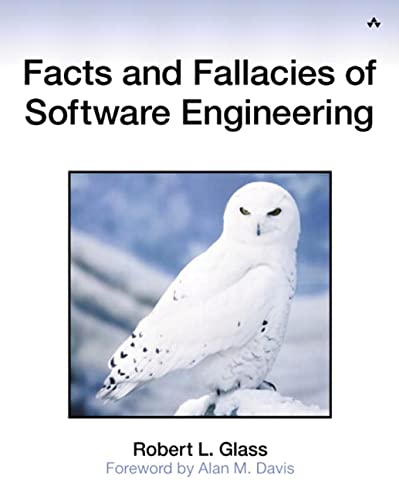 Facts and Fallacies of Software Engineering (Agile Software Development) von Addison-Wesley Professional