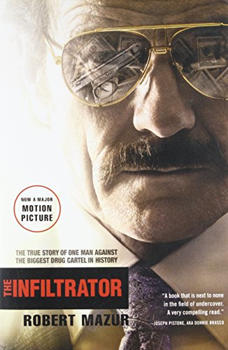 The Infiltrator: The True Story of One Man Against the Biggest Drug Cartel in History von Back Bay Books