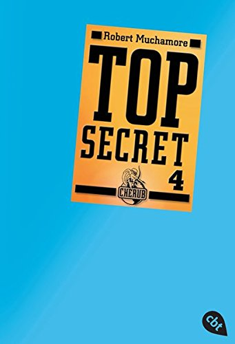 Top Secret 4 - Der Auftrag (Top Secret (Serie), Band 4)