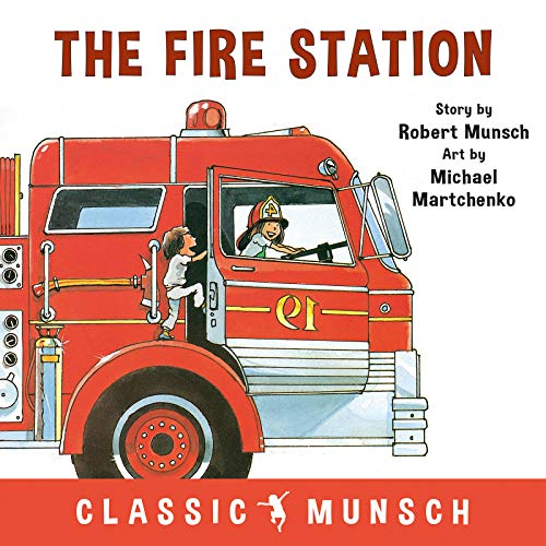 The Fire Station (Classic Munsch) von Annick Press Ltd
