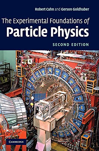 The Experimental Foundations of Particle Physics von Cambridge University Press