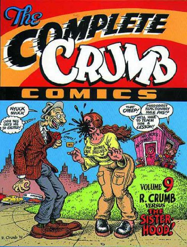 The The Complete Crumb Comics: R. Crumb Versus the Sisterhood von Gingko Press GmbH