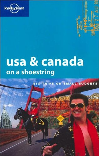 USA & Canada on a Shoestring (LONELY PLANET SHOESTRING GUIDES) von Lonely Planet Publications