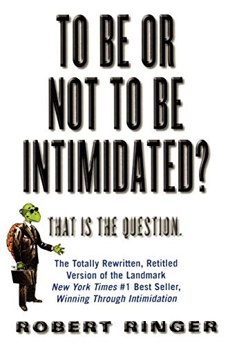 To Be or Not to Be Intimidated?: That is the Question von M. Evans and Company