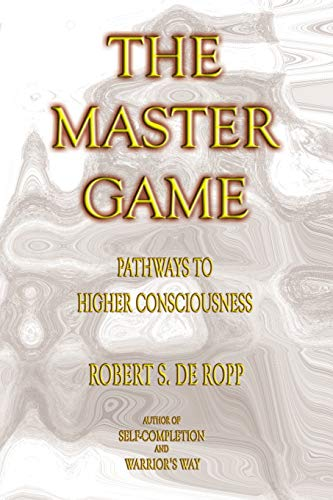 The Master Game: Pathways to Higher Consciousness (Gateways Consciousness Classics) von Gateways Books & Tapes