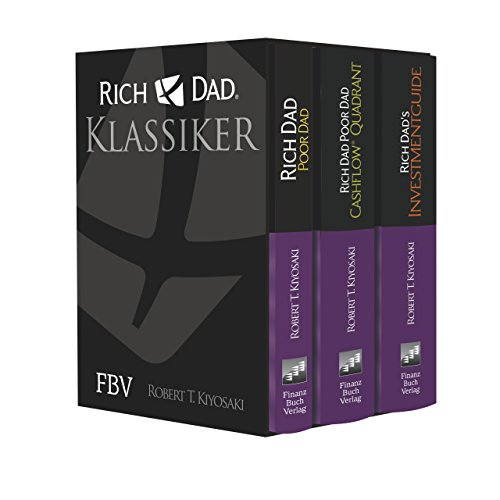 Rich Dad Poor Dad - Klassiker-Edition: Rich Dad, Poor Dad; Cashflow® Quadrant; Rich Dad's Investmentguide von Finanzbuch Verlag