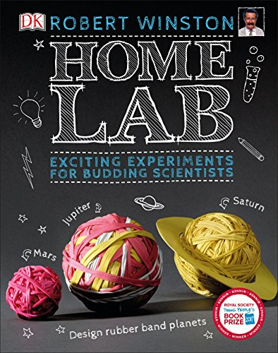 Home Lab: Exciting Experiments for Budding Scientists von Dorling Kindersley Ltd