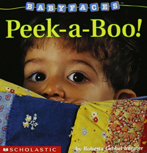 Peek-A-Boo! (Baby Faces Board Book, Band 2)