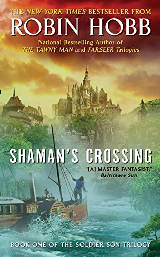 Shaman's Crossing: Book One of The Soldier Son Trilogy von Eos