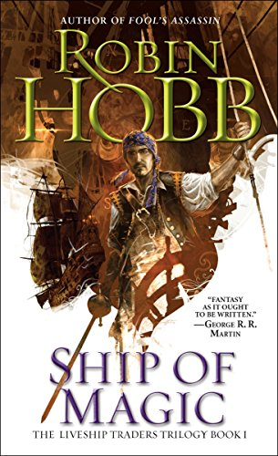 Ship of Magic: The Liveship Traders (Liveship Traders Trilogy, Band 1) von Spectra