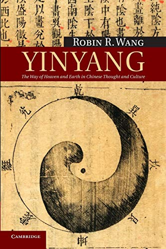 Yinyang: The Way Of Heaven And Earth In Chinese Thought And Culture (New Approaches to Asian History, Band 11)