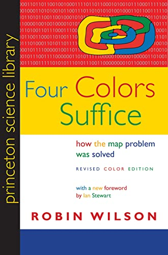 Wilson, R: Four Colors Suffice (Princeton Science Library) von Princeton Univers. Press