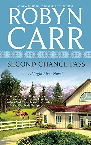 Second Chance Pass (Virgin River) von Mira