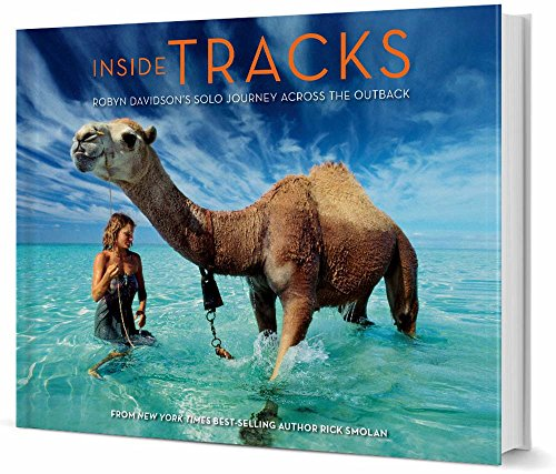 Inside Tracks: Robyn Davidson's Solo Journey Across the Outback von Against All Odds Productions