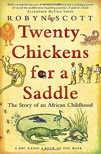 Twenty Chickens For A Saddle: The Story of an African Childhood von Bloomsbury Publishing