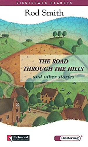 Diesterweg Readers: The Road Through the Hills and other Stories