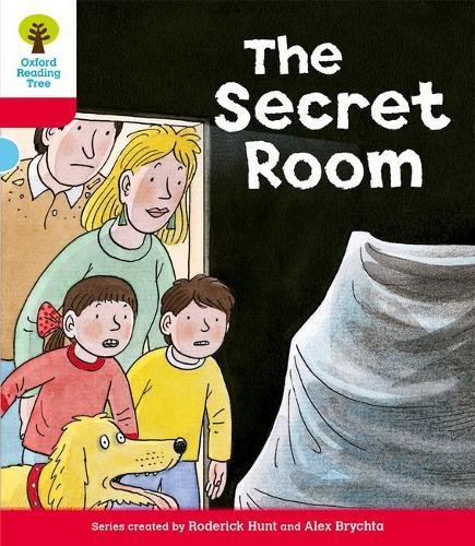 Oxford Reading Tree: Level 4: Stories: The Secret Room von Oxford University Press