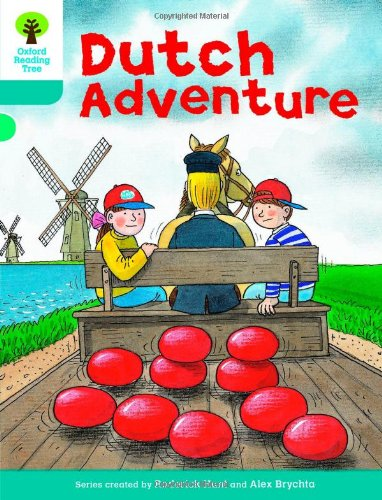 Oxford Reading Tree: Level 9: More Stories A: Dutch Adventure von Oxford University Press