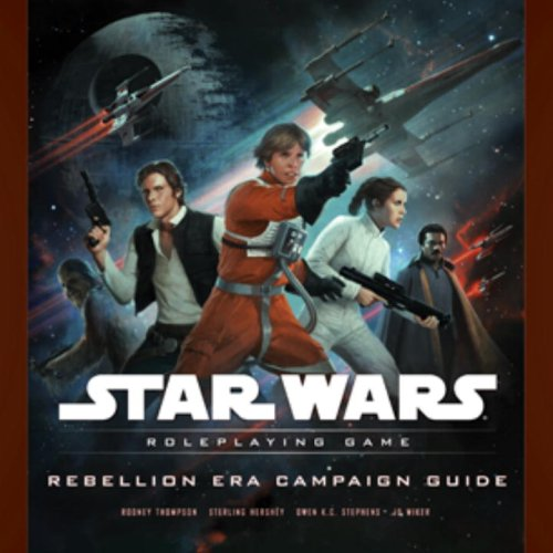 Star Wars Rebellion Era Campaign Guide: A Star Wars Roleplaying Game Supplement von Wizards of the Coast
