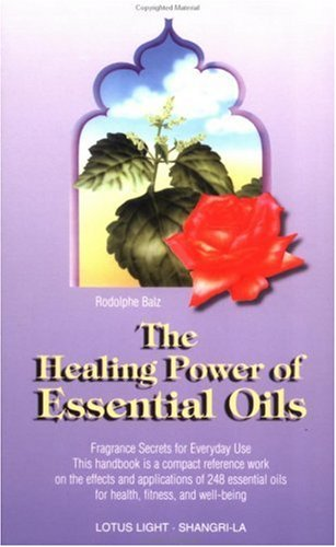 The Healing Power of Essential Oils: Fragrance Secrets for Everyday Use (Math by All Means) von LOTUS LIGHT