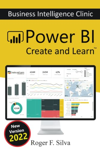 Power BI - Business Intelligence Clinic: Create and Learn von Independently published