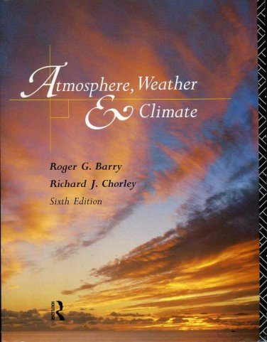 Atmosphere, Weather and Climate von Routledge