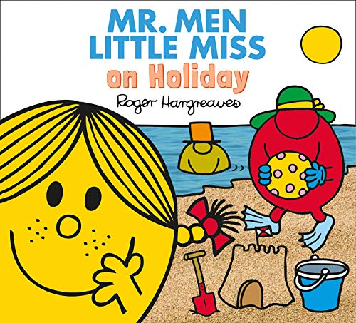 Hargreaves, R: Mr. Men Little Miss on Holiday (Mr. Men & Little Miss Everyday) von Egmont UK Ltd