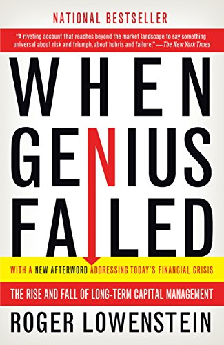 When Genius Failed: The Rise and Fall of Long-Term Capital Management von Random House Trade Paperbacks