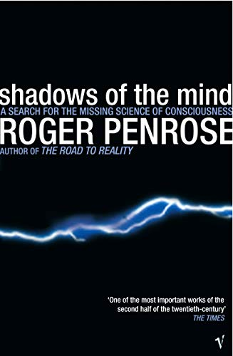 Shadows of the Mind: A Search for the Missing Science of Consciousness von Vintage Books