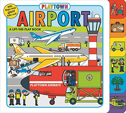 Playtown: Airport: A Lift-The-Flap Book von PRIDDY BOOKS